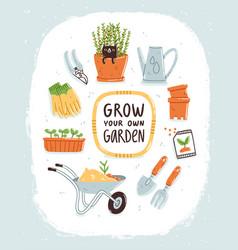 Grow your own garden vector