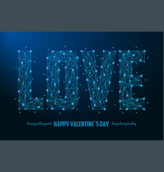 love word made points and lines polygonal vector image
