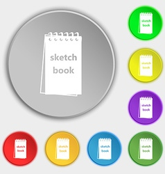 Sketchbook icon sign Symbol on eight flat buttons vector