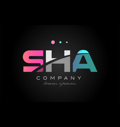 sha s h a three letter logo icon design vector image vector image