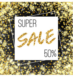 Gold sale background in frame yellow confetti vector