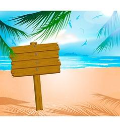 Wooden sign on a beach vector