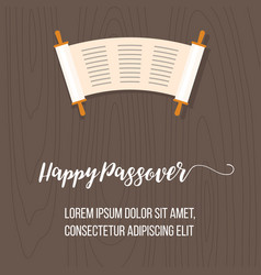 happy passover poster with torah scroll vector image
