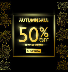 Autumn sale golden black poster with golden leaves vector