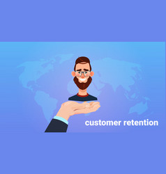 hand palm hold man client customer retention vector image