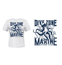 t-shirt print with octopus for scuba dive club vector image