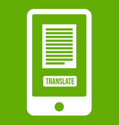 Translate application on a smartphone icon green vector