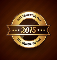 best seller of the year 2015 golden label design vector image