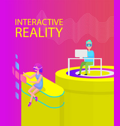 interactive reality poster vector image