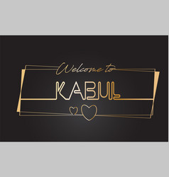 Kabul welcome to golden text neon lettering vector