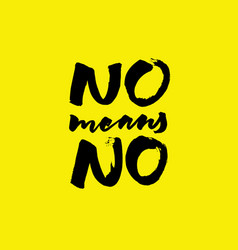 No means no lettering vector