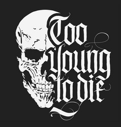 Skull t-shirt with gothic lettering hand drawn vector