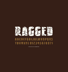 Decorative sans serif font with ragged face vector