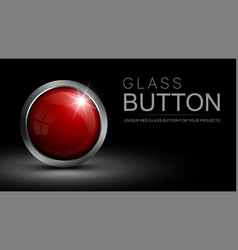 glass red button for web design and other projects vector image