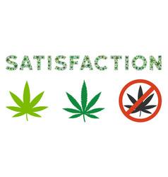Satisfaction label composition of marijuana vector