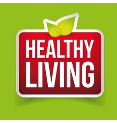 Healthy Living button red vector image vector image