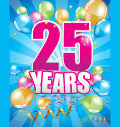 25 years birthday card vector image