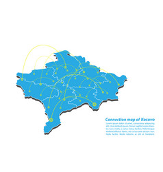 Modern of kosovo map connections network design vector