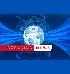 breaking news studio template holographic globe vector image