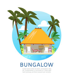 bungalow for summer vacation vector image