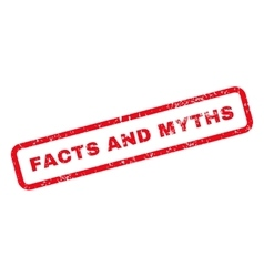 Facts and myths text rubber stamp vector