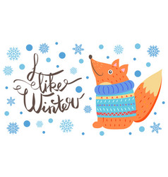 i like winter postcard with smiling fox in sweater vector image