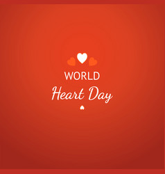 world heart day card with white heart sign on red vector image