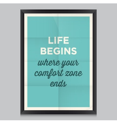 motivation quote life begins vector image vector image