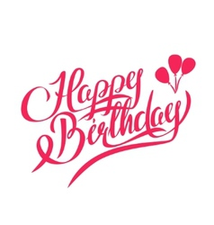 Happy Birthday Lettering - Design Element vector image