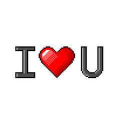 Pixel i love u text detailed isolated vector