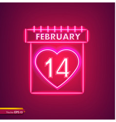 14 february calendar in neon light valentine day vector image