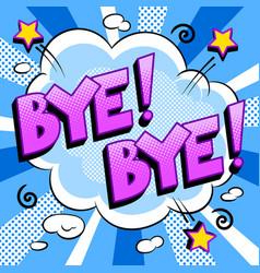 Bye word comic book pop art vector