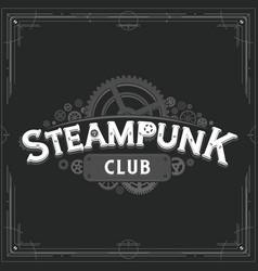 steampunk club logo design victorian era cogwheels vector image