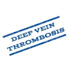 Deep vein thrombosis watermark stamp vector