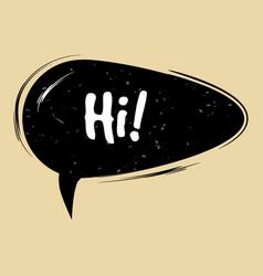 comic speech bubble hi in pop art style creative vector image