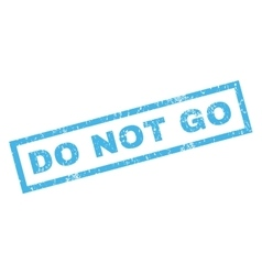 Do Not Go Rubber Stamp vector