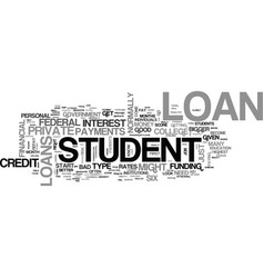 What student loan is right for you text word vector