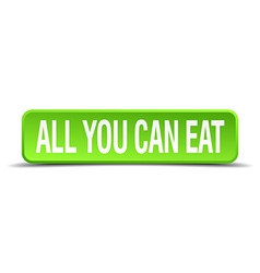 all you can eat green 3d realistic square isolated vector image