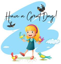 Little girl with phrase have great day vector