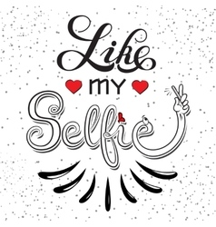 Selfie motivation quote vector image