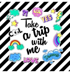 Take a trip with me Poster banner Patch Badges vector image
