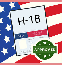 Approved visa type h1b temporary work for workers vector