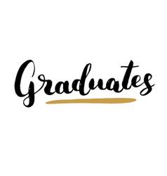 Graduation lettering handwritten sign hand drawn vector