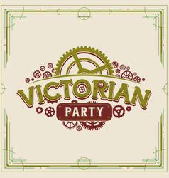 victorian party vintage gears logo design vector image