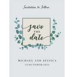 wedding save you date card with eucalyptus leaves vector image