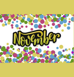 hello november inspirational quote typography vector image