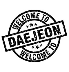 welcome to daejeon black stamp vector image