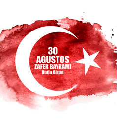 August 30 victory day turkish speak 0 agustos vector