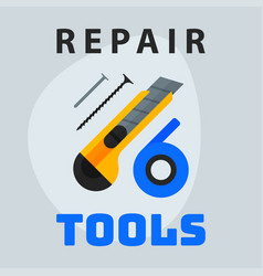 repair tools knife tape nails icon creative vector image