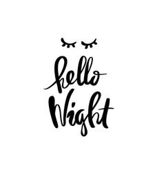 hello night calligraphy vector image vector image